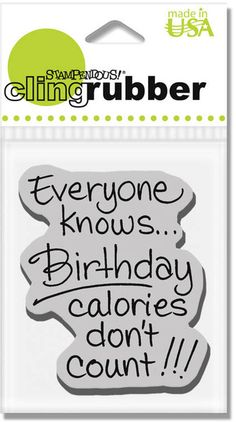 Birthday Calories - Cling Rubber Stamp