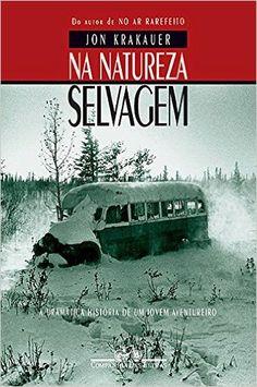 Na Natureza Selvagem - 9788571647879 - Livros na Amazon Brasil