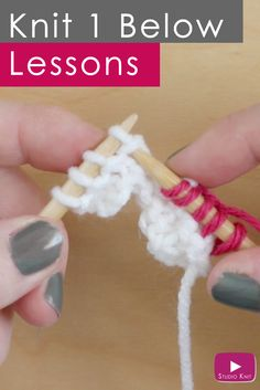 Knit 1 Below (K1B): Knitting Lessons for Beginning Knitters with Studio Knit   Watch Free Knitting Video Tutorial