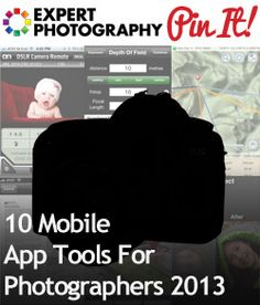 10 Mobile App Tools For Photographers 2013