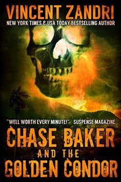 Pre-Order some Adventure! Chase Baker and the Golden Condor (A Chase Baker Thriller Book 2) by Vincent Zandri, http://www.amazon.com/dp/B00NOHMQIU/ref=cm_sw_r_pi_dp_7XSmub0DFWA87