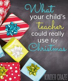 looking for a christmas gift for your childs teacher this kindergarten teacher gives you the