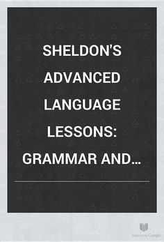 Sheldon's Advanced Language Lessons: Grammar and Composition