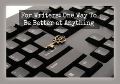 For Writers: How modeling top writers can improve your craft. | The Write Conversation