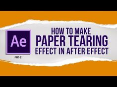 "(2) How to Make ""PAPER TEAR FX"" IN Adobe after Effect 