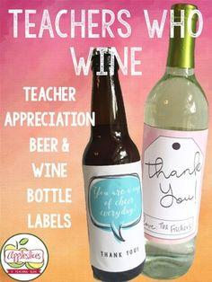 Teacher Appreciation Gifts - Wine Bottle Labels!