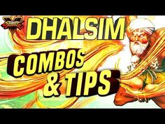 Dhalsim Combos & Tips with Street Fighter 5 Pro Commander Jesse Street Fighter 5, Count, Butter, Bread, Tips, Gaming, Videogames, Brot, Baking
