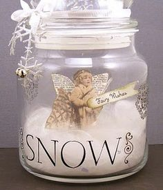 Sweet :) snow fairy in a jar for Christmas - love this! Someone should make it for me! lol
