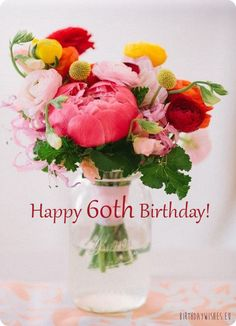 Birthday Wishes For Woman, Happy Birthday Woman Quotes 60th Birthday Messages, Happy 60th Birthday Wishes, 60th Birthday Quotes, 60th Birthday Balloons, Birthday Greetings Friend, Birthday Wishes For Women, 60th Birthday Cake Toppers, Birthday Greetings For Women, Beautiful Birthday Wishes