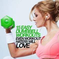 15 Easy Dumbbell Workouts Even Workout Haters | Medi Shortly