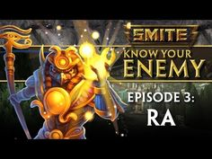 SMITE Know Your Enemy #3 - Ra - http://freetoplaymmorpgs.com/smite/smite-know-your-enemy-3-ra