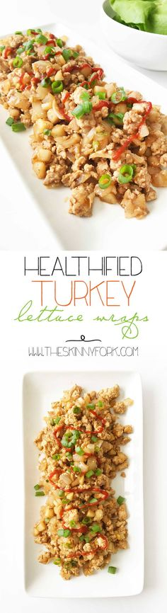 Are you ready for another round of take-out fake-out? These Healthified Turkey Lettuce Wraps are DELICIOUS. Way better than the ones you can buy. Plus, they're quick and easy to make while being guilt-free, easily gluten-free, and perfect for meal prepping. TheSkinnyFork.com | Skinny & Healthy Recipes