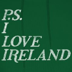 P.S. I Love Ireland  Shirt @ www.irishcelticapparel.com  #Irish #Ireland