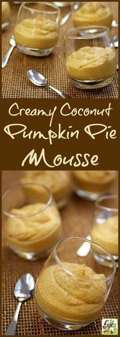 This Cream Coconut Pumpkin Pie Mousse recipe is vegan, gluten free, dairy free… paleo dessert recipes Dairy Free Pumpkin Pie, Vegan Pumpkin, Pumpkin Recipes, Fall Recipes, Holiday Recipes, Pumpkin Spice, Pumpkin Pumpkin, Paleo Dessert, Coconut Dessert