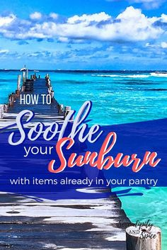These tips on how to soothe a sunburn are perfect for summer. You'll learn how to relieve a sunburn with items already in your pantry. Summer is upon us and it's time to take extra caution with more skin exposed there's a higher chance of getting a sunbur