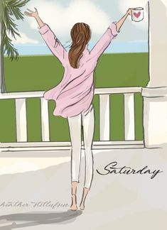 Happy Saturday May it be awesome Art And Illustration, Illustrations, Hello Weekend, Bon Weekend, Rose Hill Designs, Megan Hess, Girly Quotes, Happy Saturday, Hello Saturday