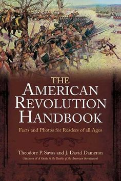 New American Revolution Handbook by Theodore P. Savas http://www.amazon.com/dp/B0047O2IVY/ref=cm_sw_r_pi_dp_nD3Wvb0HXZVVV