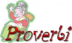 libri che passione: La saggezza popolare ed alcuni proverbi