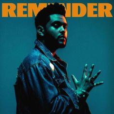 The Weeknd - Reminder en mi blog: https://www.alexurbanpop.com/blog/2017/02/16/the-weeknd-reminder/