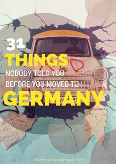 Things that nobody told you about living in Germany BEFORE you moved to Germany!