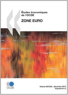 Études économiques de l'OCDE : Zone euro 2010: Edition 2010