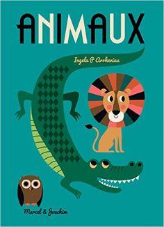 Animaux: Amazon.co.uk: Ingela-P Arrhenius: 9791092304091: Books