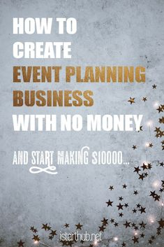 How to create event planning business without investment and start earning money! Check it! Event planning business is a true money-making machine bringing lots of experience and fun. Learn how to start an event planning business with no money! Planning School, Event Planning Tips, Event Planning Business, Business Events, Starting A Business, Business Ideas, Wedding Planning, Business Meme, Wedding Ideas