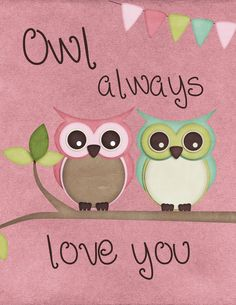 Owl Printables- it would be a cute idea to put in a frame and give someone or make it into a Valentine Card.Free Owl Printables- it would be a cute idea to put in a frame and give someone or make it into a Valentine Card. Owl Crafts, Crafts For Kids, Paper Crafts, Valentine Crafts, Valentines, Owl Card, Owl Always Love You, Cute Owl, Free Printables