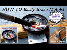 How To EASILY Braze Steel/Iron/Brass/Bronze/Copper - YouTube
