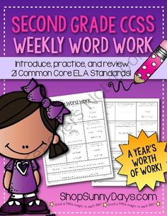 Second Grade Common Core Weekly Word Work from Sunny Days on TeachersNotebook.com -  (148 pages)  - A year of Second Grade Common Core Weekly Word Work.