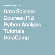 Data Science Courses: R & Python Analysis Tutorials | DataCamp