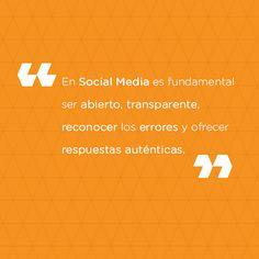En #SocialMedia es fundamental ser abierto, transparente, reconocer los errores y ofrecer respuestas auténticas. #FraseAdventures