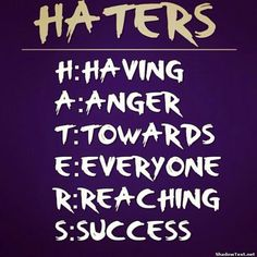 #success forget the #haters