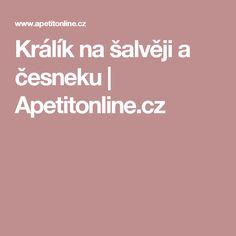 Králík na šalvěji a česneku | Apetitonline.cz