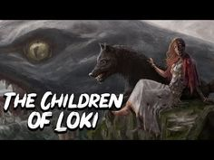 Norse Mythology: The Scary Children of Loki (Hell - Fenrir - Jormungandr) Loki Norse Mythology, World Mythology, Loki's Children, Norse Vikings, Viking Age, Picts, Dark Ages, Moon Art, Macabre