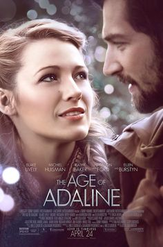 The Age of #Adaline | In theaters April 24, 2015