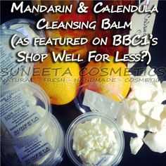 shop well for less?  mandarin and calendula cleansing balm, organic cleansers