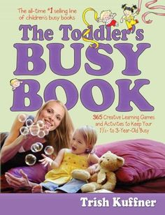 The Toddlers Busy Book should be required reading for anyone raising or teaching toddlers, it is written with warmth and sprinkled with humor and insight. Toddler's Busy Book contains 365 screen-free