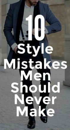 Don't Make These Style Mistakes.