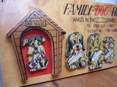 Family Dog House.... We didn't have one of these when I was little but I saw a few in friends' homes, good thing too since I'd have been permanently in the dog house