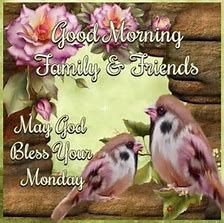 Image result for Good Morning Its Monday Blessings