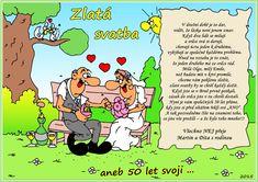 Svatební + k výročí svatby :: Humor, kořeníčko života!!! Chicken Specials, Wedding Anniversary Celebration, Gag Gifts, Humor, Comics, Motto, Humour, Funny Photos, Cartoons