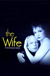 """Tom Noonan's """"The Wife"""" premiered in Competition at the Sundance Film Festival in 1995."""