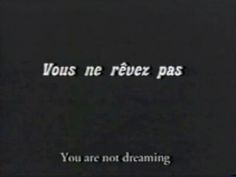 You are not dreaming