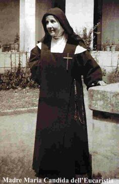 Blessed Maria Candida of the Eucharist~Optional Memorial June 14