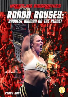 Ronda Rousey: Baddest Woman on the Planet Ronda Rousey Wwe, Ronda Jean Rousey, Ronda Rousey Photoshoot, Ronda Rousey Wallpaper, Rowdy Ronda, Self Confidence Tips, Wwe Champions, Michelle Lewin, Boxing Workout