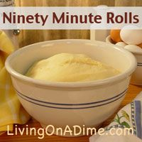 Ninety Minute Rolls Our family's favorite! Looking for an easy and inexpensive homemade dinner rolls that your family will love? You can make these Ninety Minute Rolls for less than $1.00 per batch. Click here to get this yummy #recipe from our Dining On A Dime Cookbook http://www.livingonadime.com/store/dining-on-a-dime-cookbook/