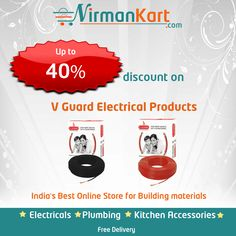 40% #Discount on #VGuard #Electrical products.  #Buy #VGuard #cables and #wires online at #Nirmankart.com. For more offers and products please visit www.nirmankart.com  https://www.nirmankart.com/buy/electrical/cables_wires