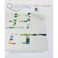 Quilting Line and Color: Techniques and Designs for Abstract Quilts# SW001YJby Yoshiko Jinzenji #YJ97229  					 Looking to fuse Japanese design and modern techniques in your quilting projects? Quilting Line + Color will help you explore color, shape, stitching, and fabric ideas from internationally known weaver, dyer, fabric artist, teacher, and quilter Yoshiko Jinzenji.
