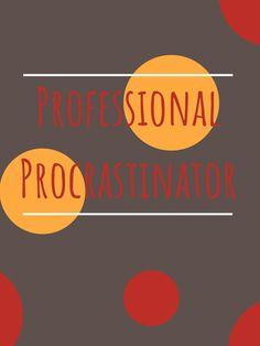 """Professional Procrastinator"" T-shirt by SCIIX Tshirt Colors, Wardrobe Staples, Female Models, Chiffon Tops, Heather Grey, Classic T Shirts, Shirt Designs, Girl Models, Women Models"